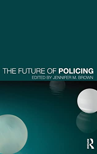 9780415821629: The Future of Policing