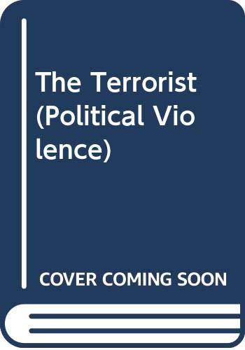 9780415821674: The Terrorist (Political Violence)