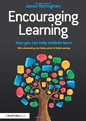9780415821735: Encouraging Learning: How you can help children learn