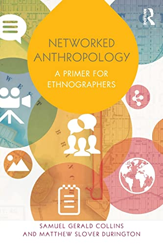 9780415821759: Networked Anthropology: A Primer for Ethnographers