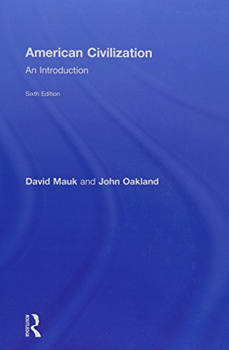American Civilization: An Introduction: David Mauk
