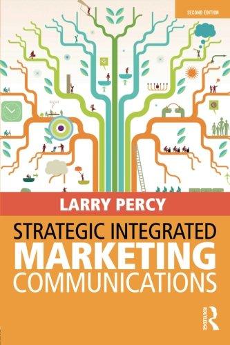 9780415822091: Strategic Integrated Marketing Communications