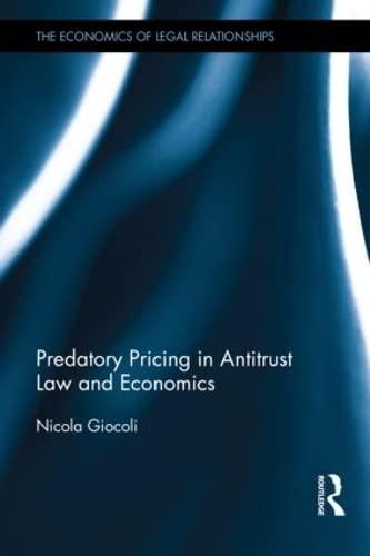 Predatory Pricing in Antitrust Law and Economics: Giocoli, Nicola