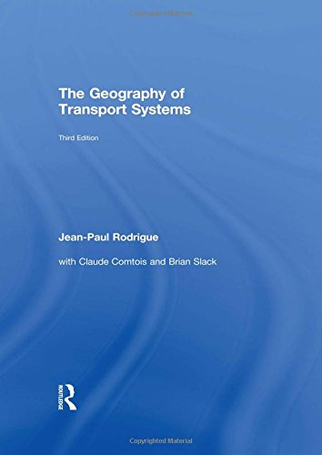 9780415822534: The Geography of Transport Systems
