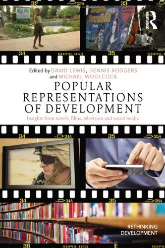 9780415822817: Popular Representations of Development: Insights from Novels, Films, Television and Social Media (Rethinking Development)