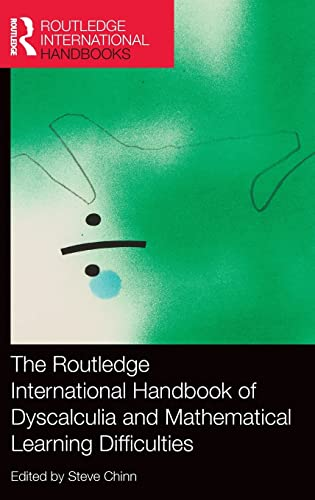 9780415822855: The Routledge International Handbook of Dyscalculia and Mathematical Learning Difficulties (Routledge International Handbooks of Education)