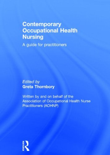 9780415822947: Contemporary Occupational Health Nursing: A Guide for Practitioners