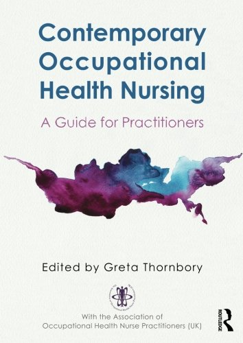 9780415822954: Contemporary Occupational Health Nursing: A Guide for Practitioners