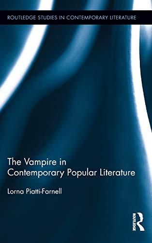 9780415823012: The Vampire in Contemporary Popular Literature (Routledge Studies in Contemporary Literature)