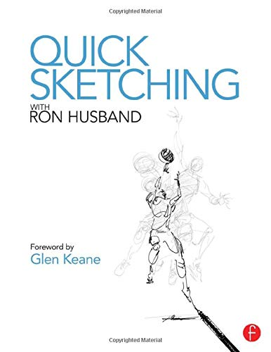 Quick Sketching with Ron Husband (Paperback): Ron Husband
