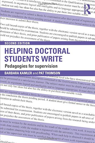 9780415823494: Helping Doctoral Students Write: Pedagogies for supervision