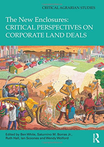 9780415823746: The New Enclosures: Critical Perspectives on Corporate Land Deals