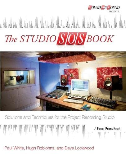 9780415823869: The Studio SOS Book: Solutions and Techniques for the Project Recording Studio