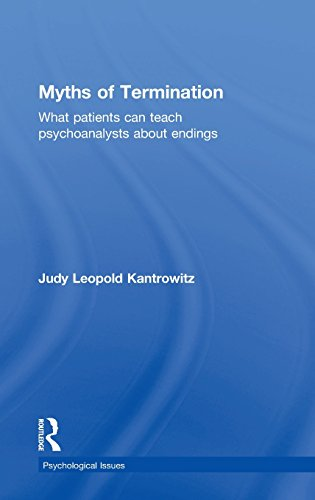 9780415823883: Myths of Termination: What patients can teach psychoanalysts about endings (Psychological Issues)
