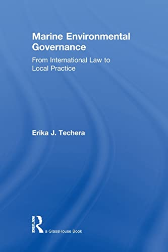 9780415823951: Marine Environmental Governance: From International Law to Local Practice
