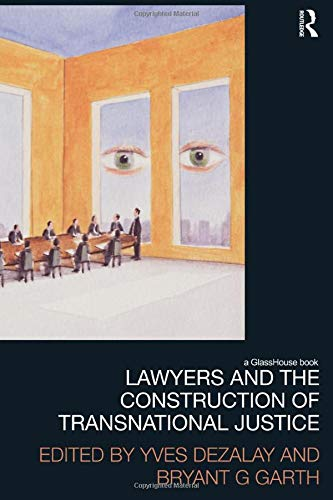 9780415823968: Lawyers and the Construction of Transnational Justice