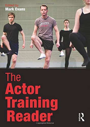 The Actor Training Reader: Mark Evans