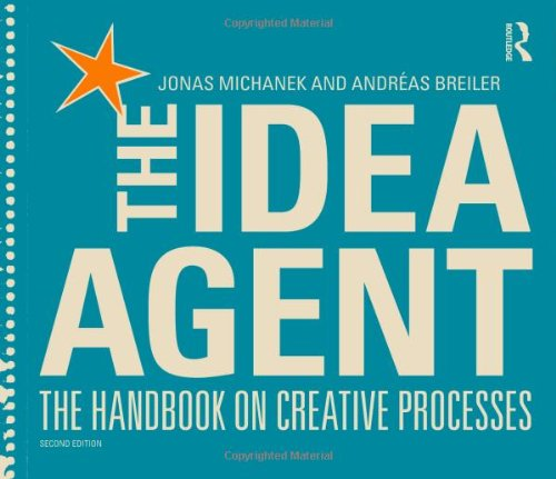 9780415824149: The Idea Agent: The Handbook on Creative Processes