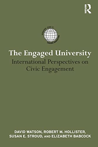 9780415824224: The Engaged University: International Perspectives on Civic Engagement (International Studies in Higher Education)