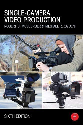 9780415824316: Single-Camera Video Production