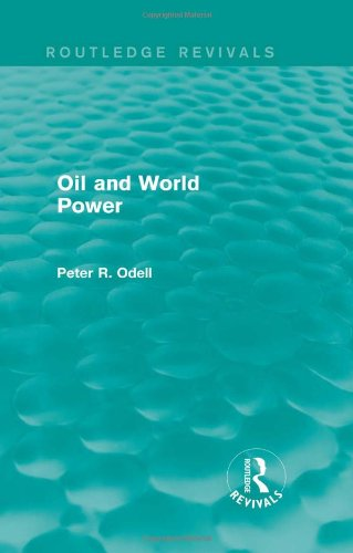 9780415824422: Oil and World Power (Routledge Revivals)