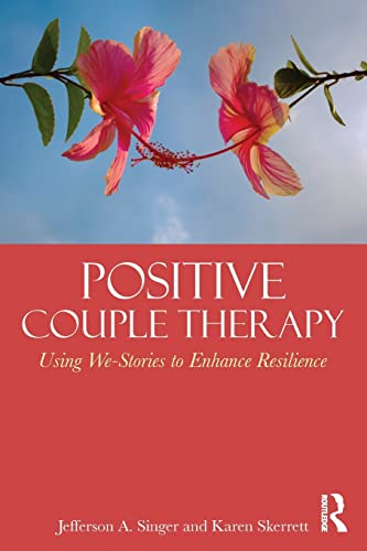 9780415824477: Positive Couple Therapy: Using We-Stories to Enhance Resilience