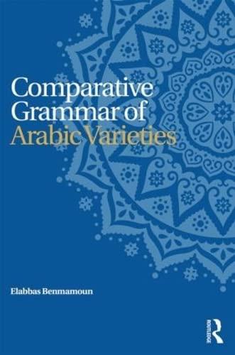 9780415824613: Comparative Grammar of Arabic Varieties
