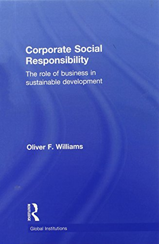 9780415824965: Corporate Social Responsibility: The Role of Business in Sustainable Development (Global Institutions)