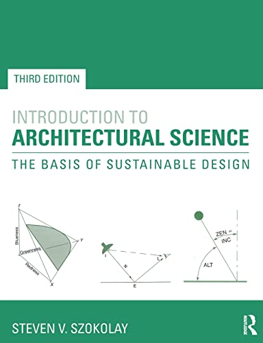9780415824989: Introduction to Architectural Science: The Basis of Sustainable Design