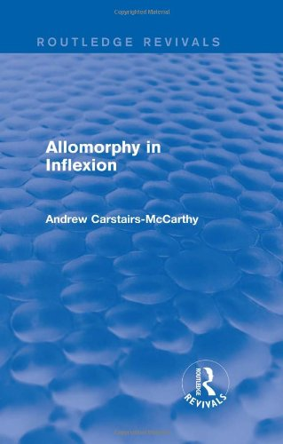 9780415825047: Allomorphy in Inflexion (Routledge Revivals)