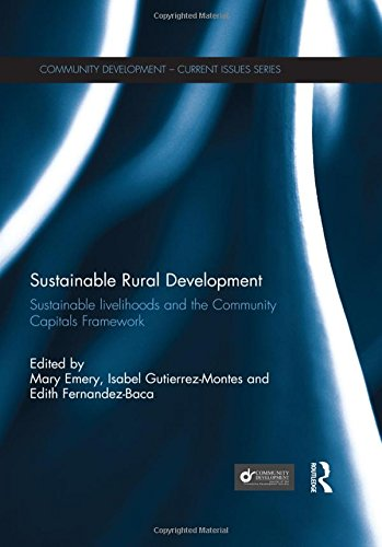 9780415825207: Sustainable Rural Development: Sustainable livelihoods and the Community Capitals Framework (Community Development – Current Issues Series)