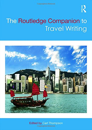 9780415825245: The Routledge Companion to Travel Writing (Routledge Literature Companions)