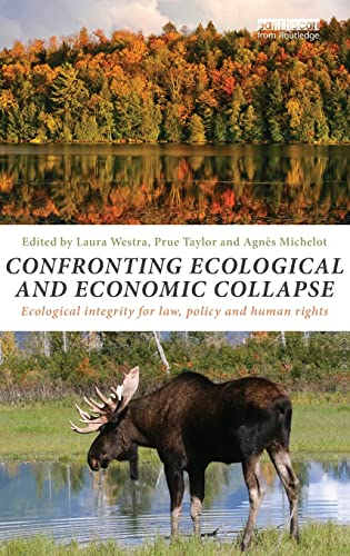 9780415825252: Confronting Ecological and Economic Collapse: Ecological Integrity for Law, Policy and Human Rights