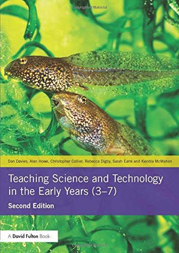 9780415825597: Teaching Science and Technology in the Early Years (3-7)