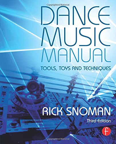 9780415825641: Dance Music Manual: Tools, Toys, and Techniques