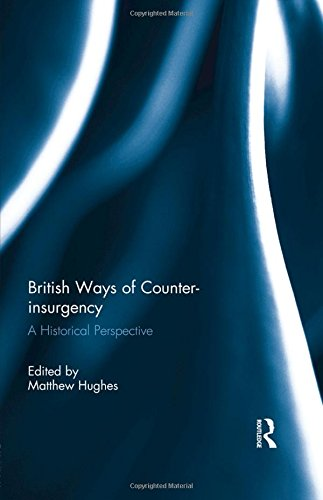 9780415825771: British Ways of Counter-insurgency: A Historical Perspective