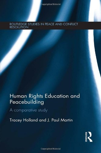 9780415825795: Human Rights Education and Peacebuilding: A comparative study (Routledge Studies in Peace and Conflict Resolution)