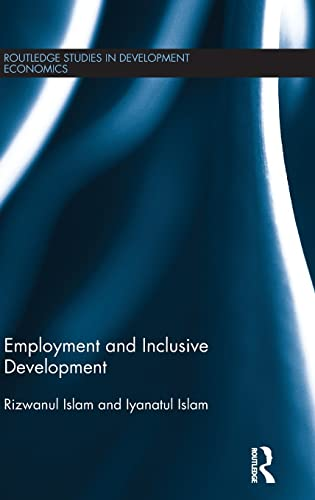 9780415825986: Employment and Inclusive Development
