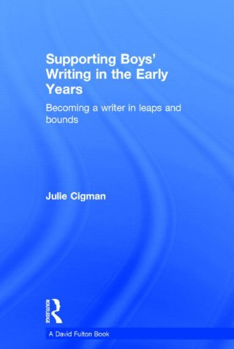9780415826105: Supporting Boys' Writing in the Early Years: Becoming a writer in leaps and bounds