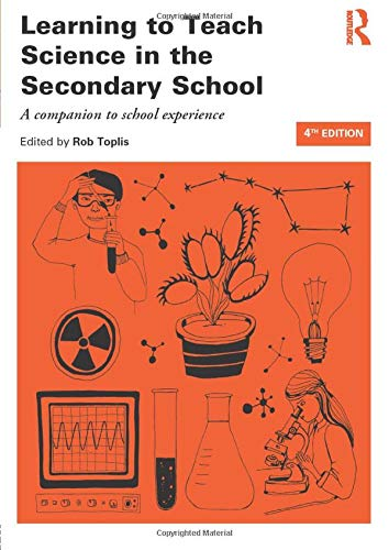 9780415826433: Learning to Teach Science in the Secondary School: A companion to school experience (Learning to Teach Subjects in the Secondary School Series) (Volume 1)