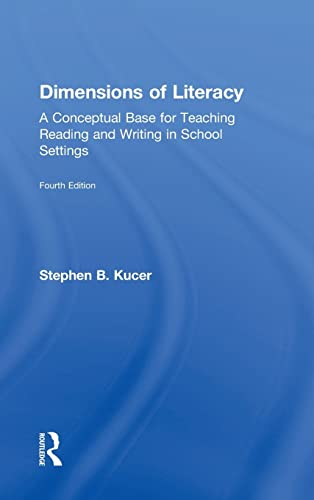 9780415826457: Dimensions of Literacy: A Conceptual Base for Teaching Reading and Writing in School Settings