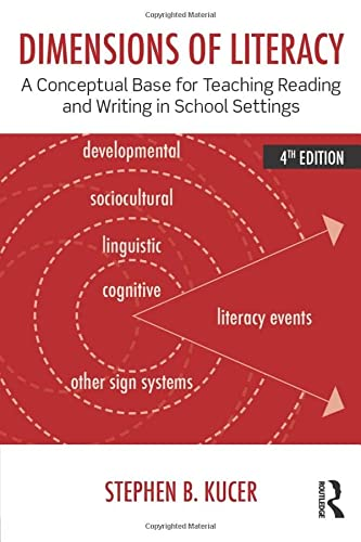 9780415826464: Dimensions of Literacy: A Conceptual Base for Teaching Reading and Writing in School Settings