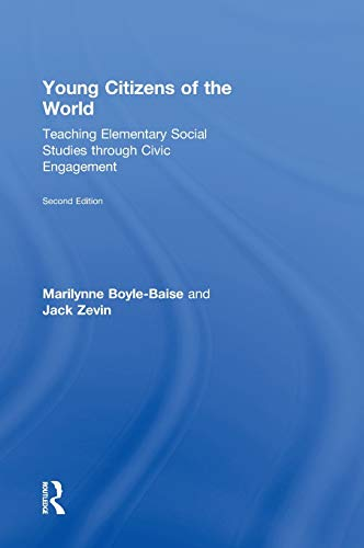 9780415826488: Young Citizens of the World: Teaching Elementary Social Studies through Civic Engagement