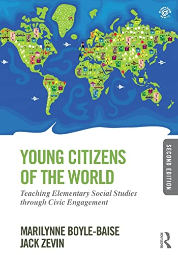 9780415826495: Young Citizens of the World: Teaching Elementary Social Studies through Civic Engagement