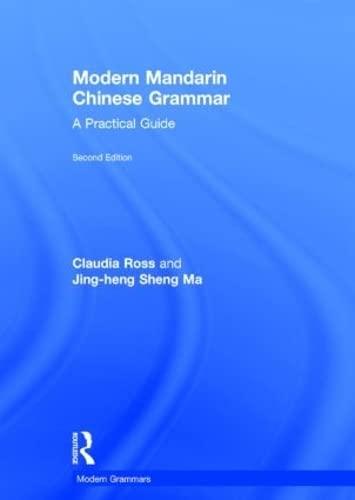 9780415827157: Modern Mandarin Chinese Grammar: A Practical Guide (Modern Grammars)