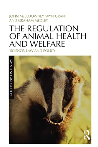 9780415827485: The Regulation of Animal Health and Welfare: Science, Law and Policy (Law, Science and Society)