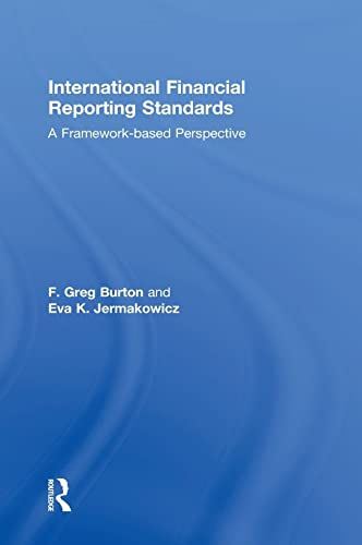 9780415827621: International Financial Reporting Standards: A Framework-Based Perspective