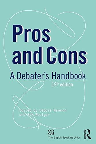9780415827805: Pros and Cons: A Debaters Handbook