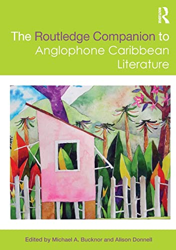 9780415827942: The Routledge Companion to Anglophone Caribbean Literature (Routledge Literature Companions)
