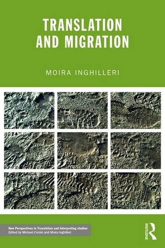 9780415828116: Translation and Migration (New Perspectives in Translation and Interpreting Studies)